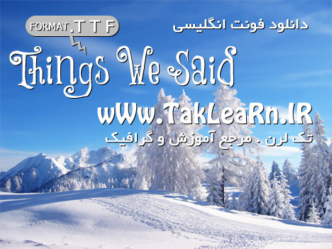 http://www.taklearn.ir/wp-content/uploads/2012/06/download-free-font-things-we-said.jpg